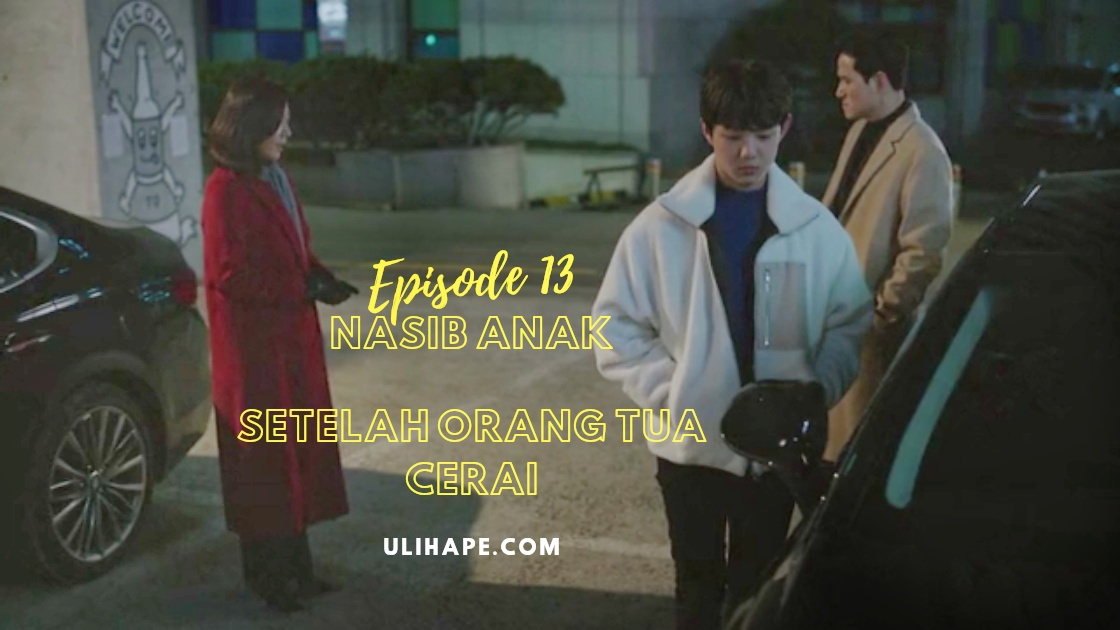 Photo of Episode 13 The World of The Married : Anak Menjadi Korban Perceraian?