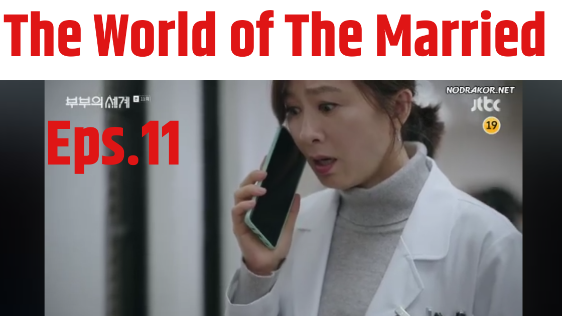 Photo of Episode 11 The World of The Married